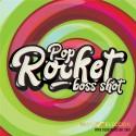POP ROCKET BOSS SHOT 250ML